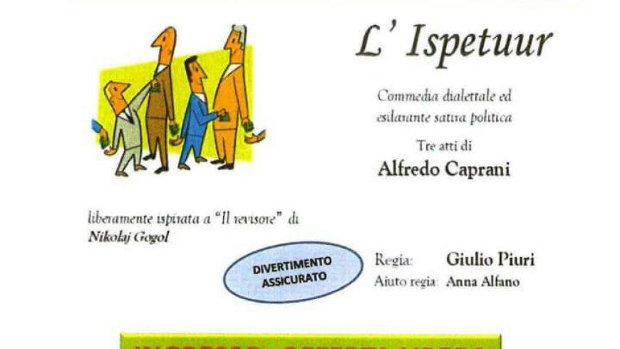 """Sabato 24 febbraio alle 21 a Solaro: la divertente commedia commedia dialettale """"L'Ispetuur"""""""